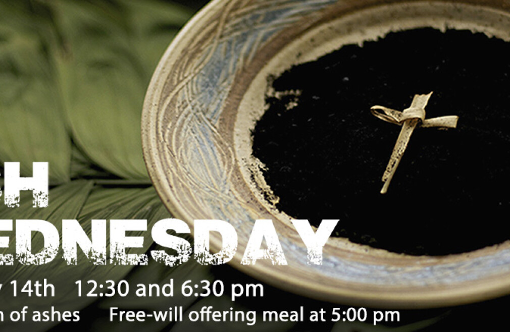 Ash Wednesday Worship (12:30 and 6:30pm)
