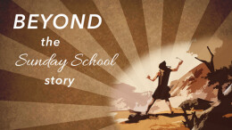Beyond the Sunday School Story: Gideon