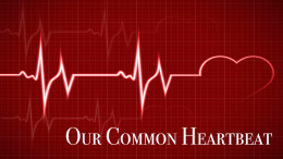 Our Common Heartbeat: Courage Over Complacency