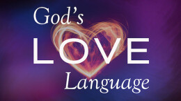 God's Love Language: Words of Affirmation