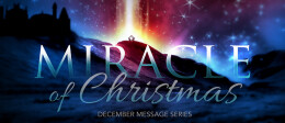 The Miracle of Christmas: Miracle of the Moment