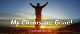 My Chains Are Gone: I Am Free to Struggle
