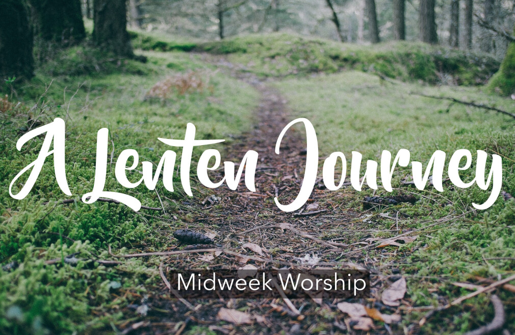 Lent Midweek Worship
