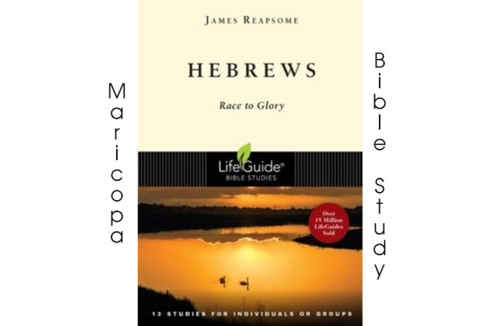 Bible Study in the City of Maricopa-Hebrews