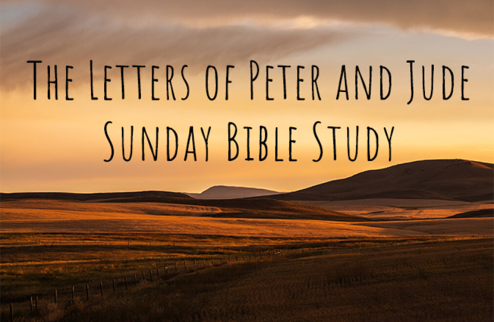 Bible Study - The Letters of Peter and Jude