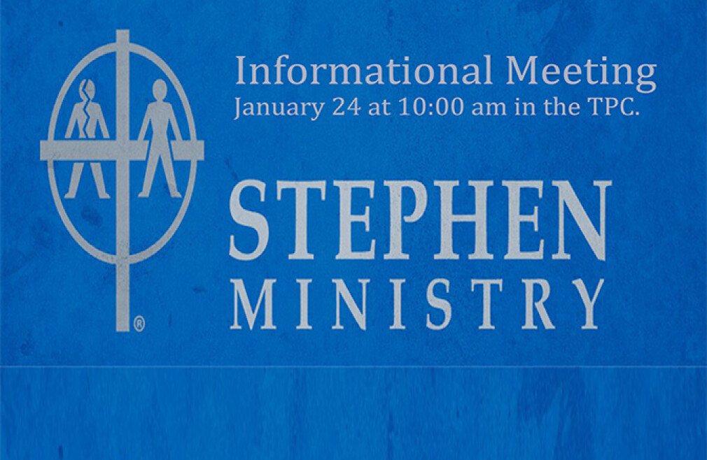 Stephen Ministry Informational Meeting