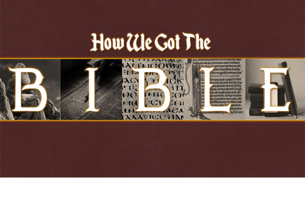How We Got the Bible with Pastor Mark
