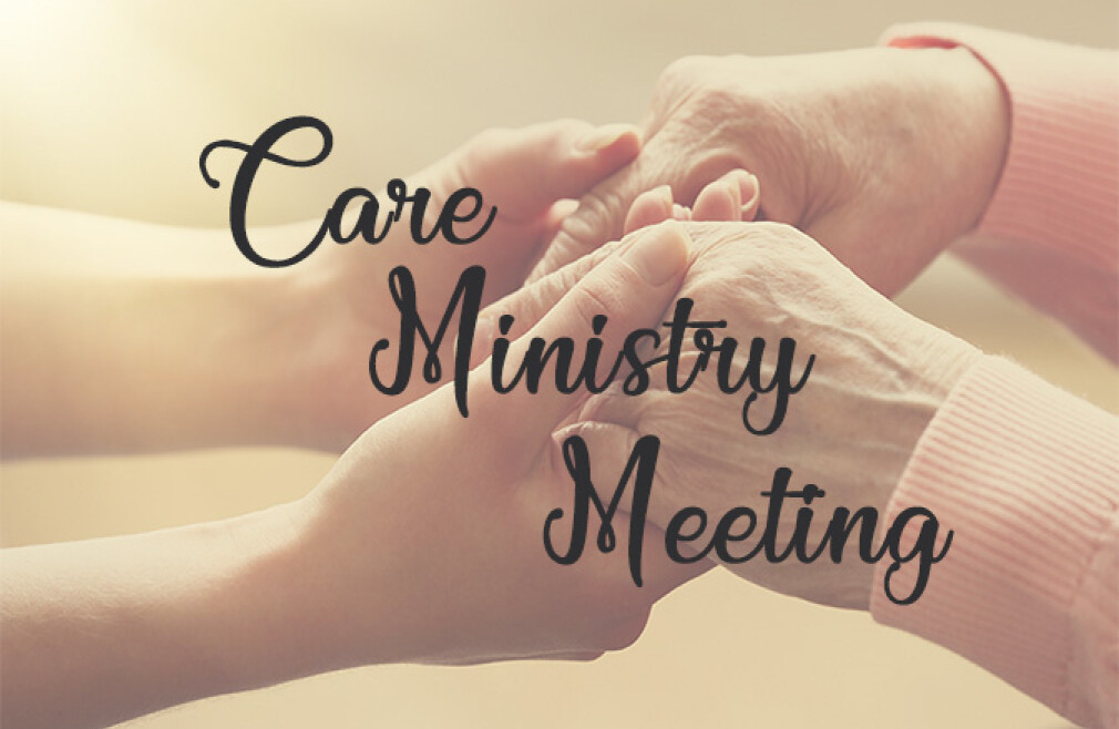 Care Ministry Meeting