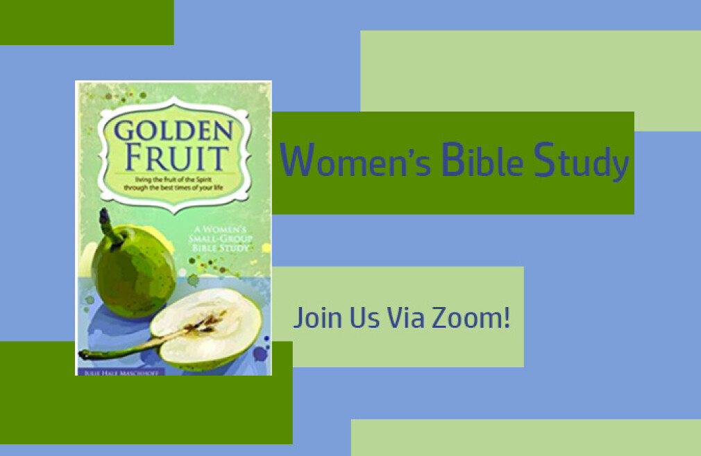 Women's Zoom Bible Study-Golden Fruit