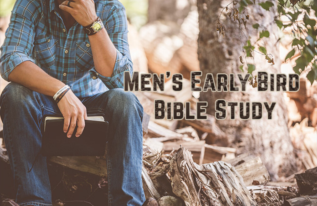 Men's Early Bird Bible Study