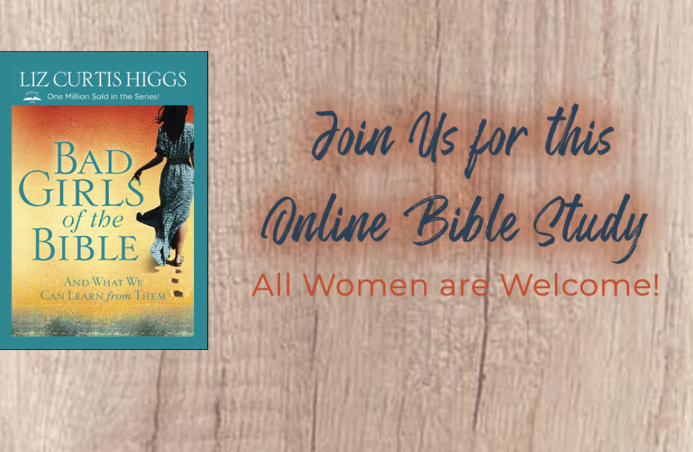 Women's Online Book Study – Bad Girls of the Bible