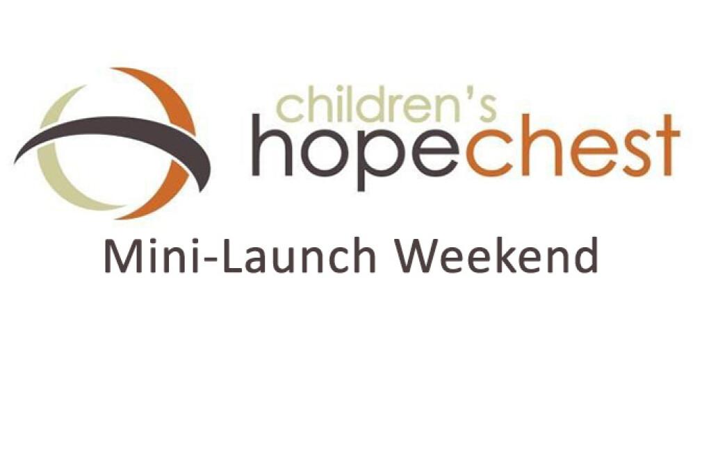 HopeChest Mini-Launch Weekend