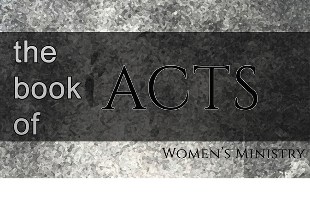 Women's Ministry Bible Study: Acts