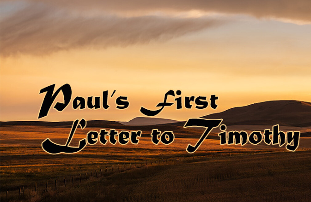Bible Study: Paul's First Letter to Timothy